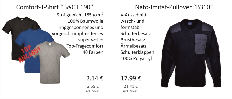 Comfort-T-Shirt B&C E190 und Nato-Imitat-Pullover B310